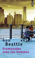 Promenades avec les hommes, Ann Beattie