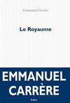 Le Royaume Emmanuel Carrère